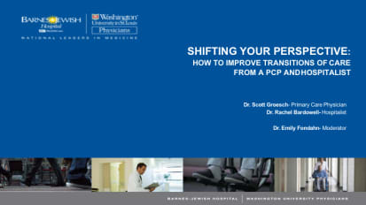 Shifting Your Perspective: How to Improve Transitions of Care from a PCP and Hospitalist – 2019 PS&Q Symposium