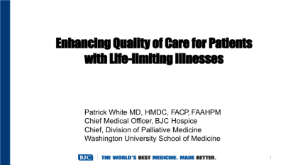Enhancing Quality of Care for Patients with Life-Limiting Illnesses – 2019 PS&Q Symposium