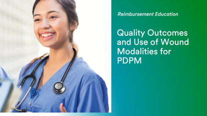 Quality Outcomes and Use of Wound Modalities for PDPM