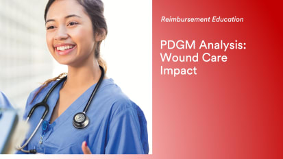 PDGM Analysis: Wound Care Impact