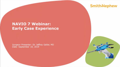 NAVIO 7 Webinar: Early Case Experience