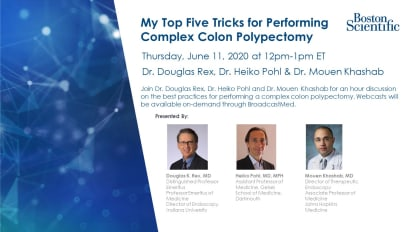 My Top Five Tricks for Performing Complex Colon Polypectomy