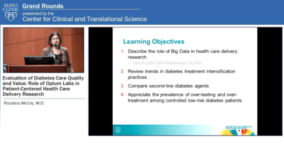 Grand Rounds — Evaluation of Diabetes Care Quality and Value: Role of Optum Labs in Patient-Centered Health Care Delivery Research