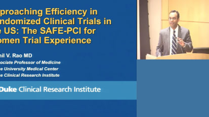 Achieving Efficiency in Randomized Clinical Trials in the United States: The SAFE-PCI for Women Experience
