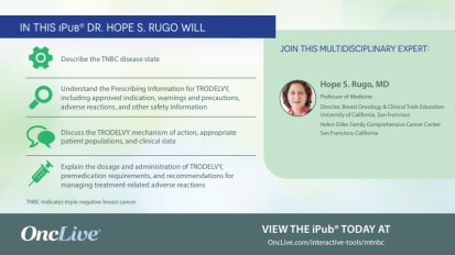 OncLive iPub Presented by Hope S. Rugo, MD