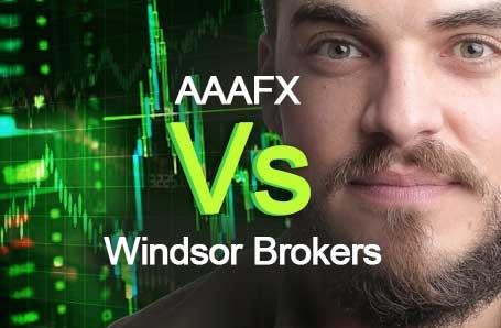 AAAFX Vs Windsor Brokers Who is better in 2021?