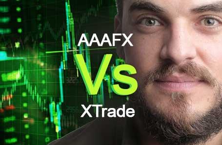 AAAFX Vs XTrade Who is better in 2021?