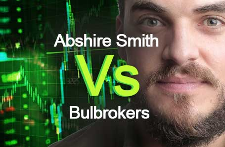 Abshire Smith Vs Bulbrokers Who is better in 2021?