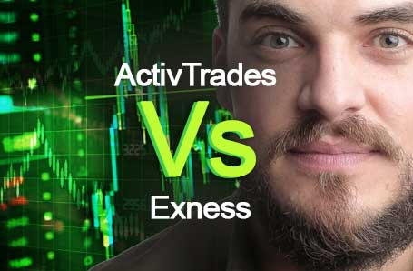 ActivTrades Vs Exness Who is better in 2021?