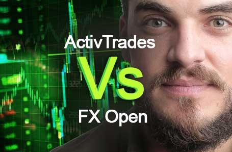 ActivTrades Vs FX Open Who is better in 2021?
