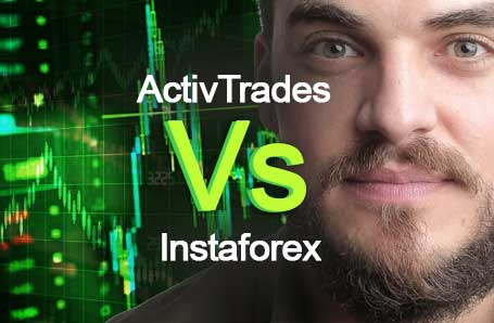 ActivTrades Vs Instaforex Who is better in 2021?