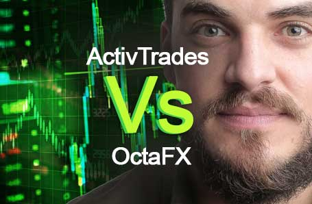 ActivTrades Vs OctaFX Who is better in 2021?