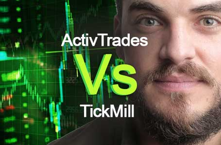 ActivTrades Vs TickMill Who is better in 2021?