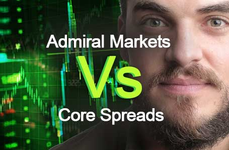 Admiral Markets Vs Core Spreads Who is better in 2021?