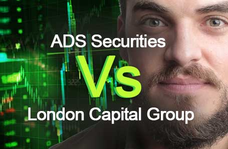 ADS Securities Vs London Capital Group Who is better in 2021?
