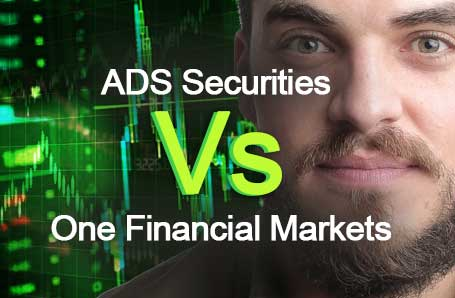 ADS Securities Vs One Financial Markets Who is better in 2021?