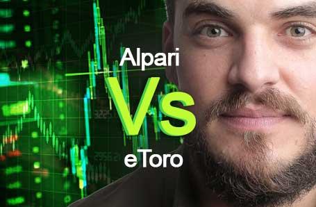 Alpari Vs eToro Who is better in 2021?