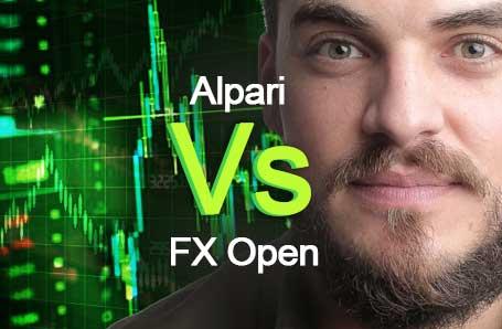Alpari Vs FX Open Who is better in 2021?