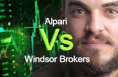 Alpari Vs Windsor Brokers Who is better in 2021?