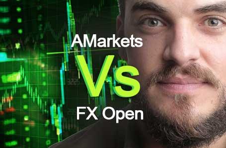 AMarkets Vs FX Open Who is better in 2021?