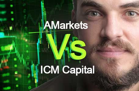 AMarkets Vs ICM Capital Who is better in 2021?
