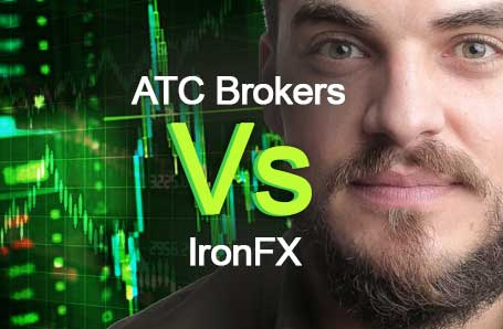 ATC Brokers Vs IronFX Who is better in 2021?