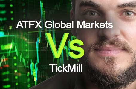 ATFX Global Markets Vs TickMill Who is better in 2021?