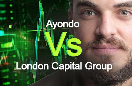 Ayondo Vs London Capital Group Who is better in 2021?