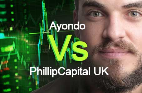 Ayondo Vs PhillipCapital UK Who is better in 2021?