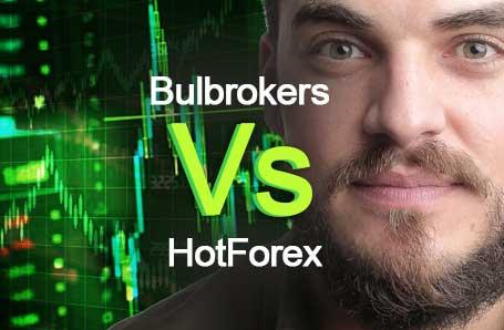 Bulbrokers Vs HotForex Who is better in 2021?