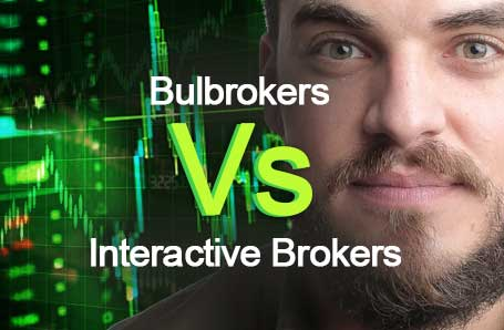 Bulbrokers Vs Interactive Brokers Who is better in 2021?