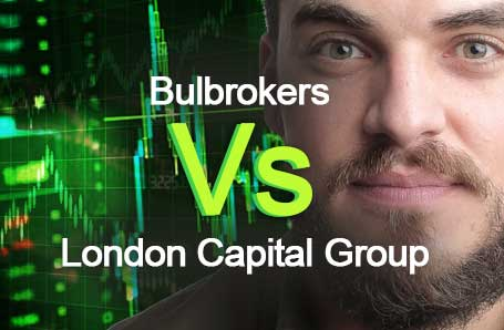 Bulbrokers Vs London Capital Group Who is better in 2021?