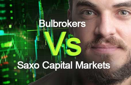 Bulbrokers Vs Saxo Capital Markets Who is better in 2021?