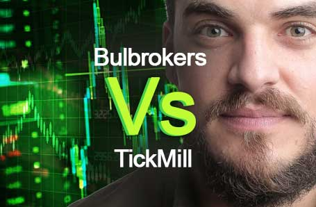 Bulbrokers Vs TickMill Who is better in 2021?