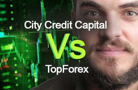 City Credit Capital Vs TopForex Who is better in 2021?