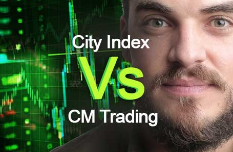 City Index Vs CM Trading Who is better in 2021?
