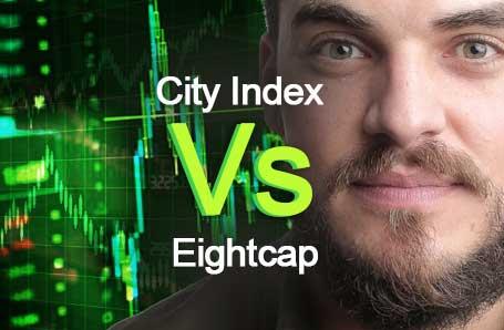City Index Vs Eightcap Who is better in 2021?