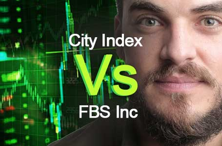 City Index Vs FBS Inc Who is better in 2021?