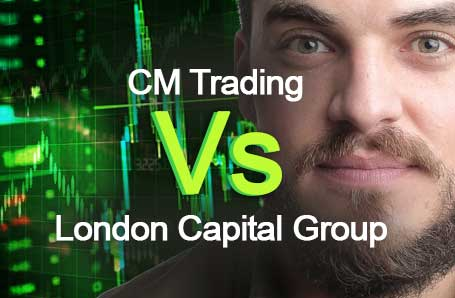 CM Trading Vs London Capital Group Who is better in 2021?
