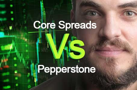 Core Spreads Vs Pepperstone Who is better in 2021?