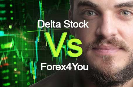 Delta Stock Vs Forex4You Who is better in 2021?