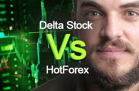 Delta Stock Vs HotForex Who is better in 2021?