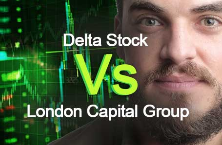 Delta Stock Vs London Capital Group Who is better in 2021?