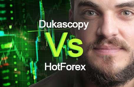 Dukascopy Vs HotForex Who is better in 2021?