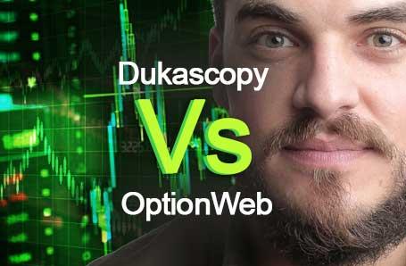 Dukascopy Vs OptionWeb Who is better in 2021?