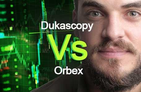 Dukascopy Vs Orbex Who is better in 2021?