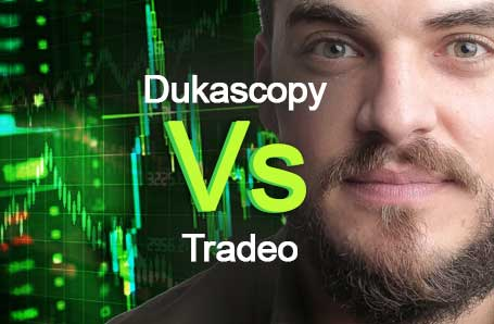 Dukascopy Vs Tradeo Who is better in 2021?