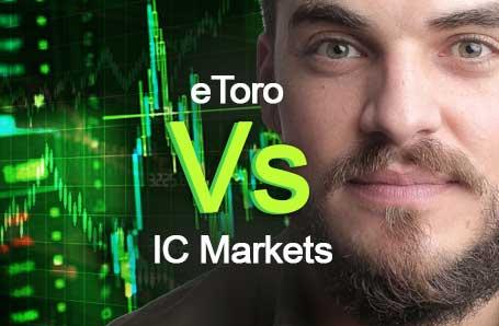 eToro Vs IC Markets Who is better in 2021?