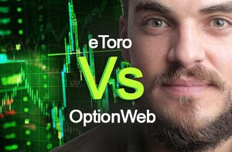 eToro Vs OptionWeb Who is better in 2021?