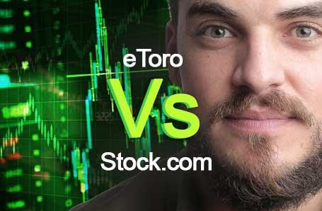 eToro Vs Stock.com Who is better in 2021?